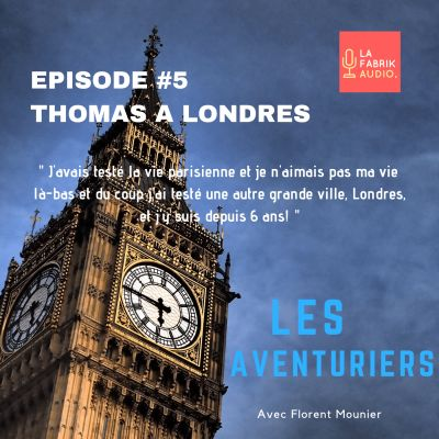 Episode #5 : Thomas en Angleterre à Londres cover