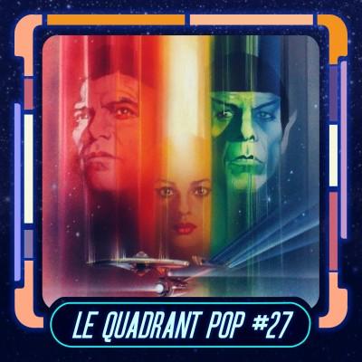 Le Quadrant Pop #27 : Star Trek - The Motion Picture cover
