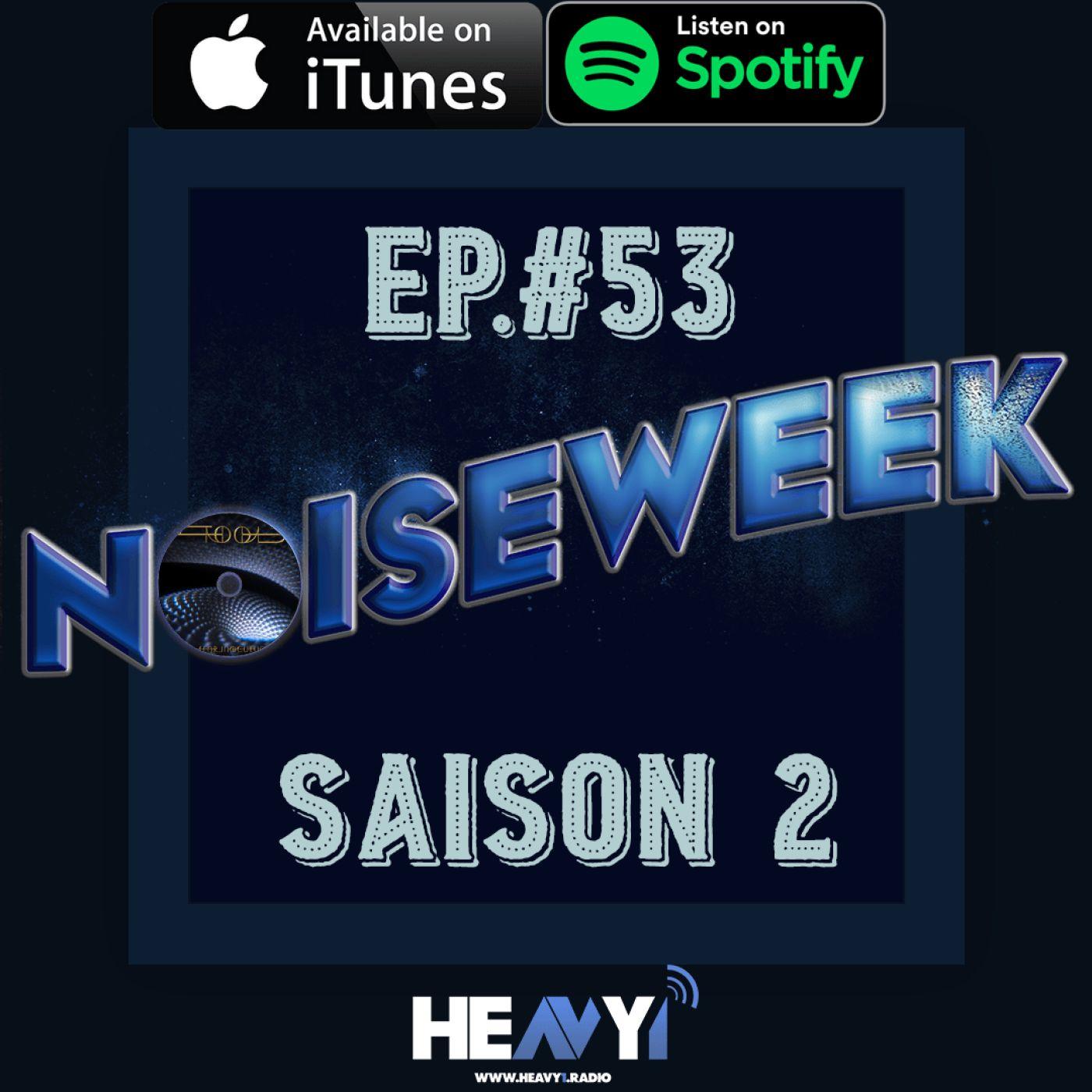 Noiseweek #53 Saison 2