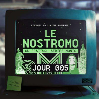 image Le Nostromo - Séries Mania - Jour 5 - Visite du Village Festival & Westworld