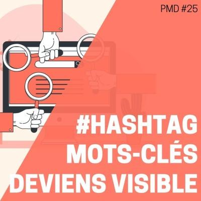 Comment devenir plus visible grâce aux hashtags et aux mots-clés (astuces gratuites) cover