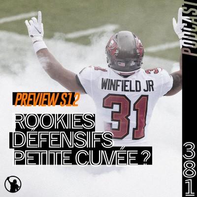 Preview S12 : rookies défensifs, une petite cuvée ? cover