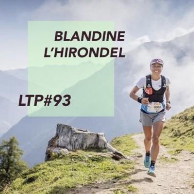 """LTP#93 BLANDINE L'HIRONDEL """"UNE FEMME NORMALE"""" cover"""