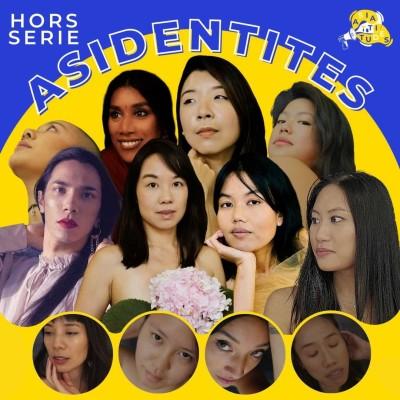 Série Asidentités : comment construire son rapport à la beauté en tant que femme ou minorité de genre asiatique ? cover