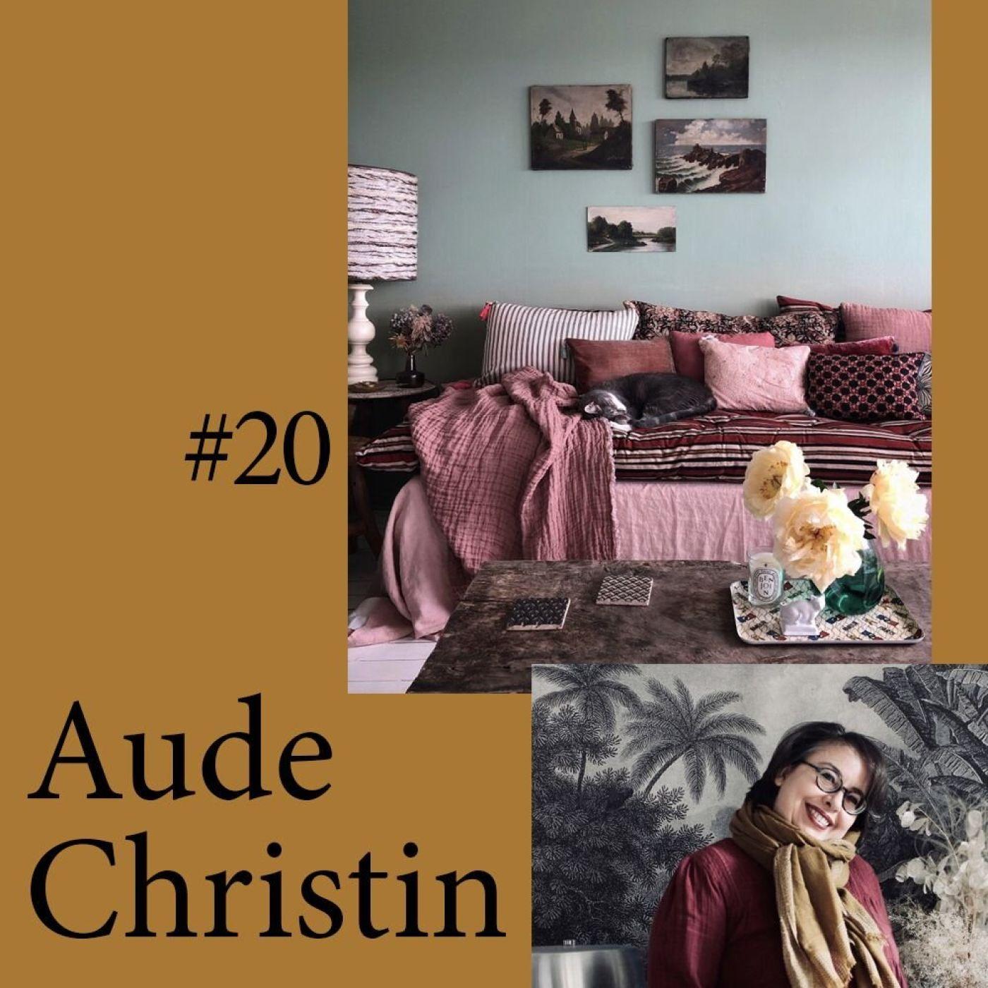 """#20 Aude Christin alias Aude Jolijour """"On est tous un peu voyeurs..."""""""