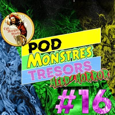 Pod Monstres Trésors Ep 16  : Evil Dead [Manoir Enfer] cover
