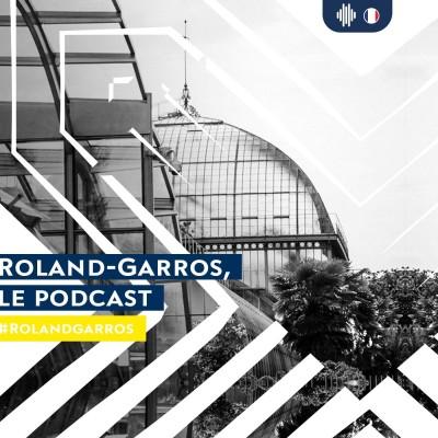 The Roland-Garros podcasts cover