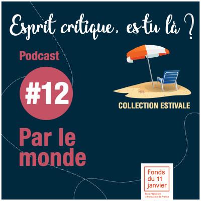 - Série été - E12 - Fonds du 11 Janvier - Par le Monde cover