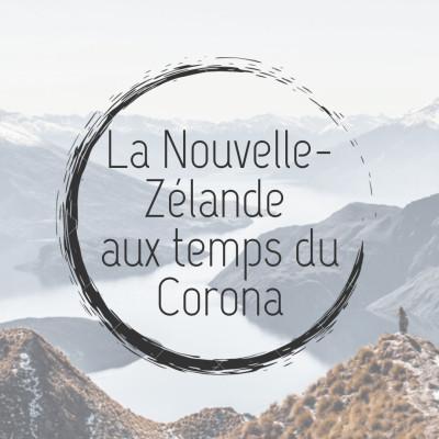 La Nouvelle Zélande aux temps du corona cover