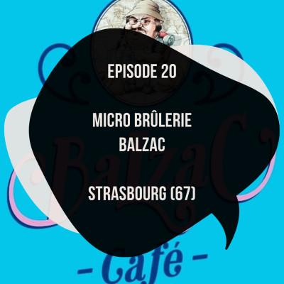 Episode 20: Micro brûlerie Balzac à Strasbourg (67) cover