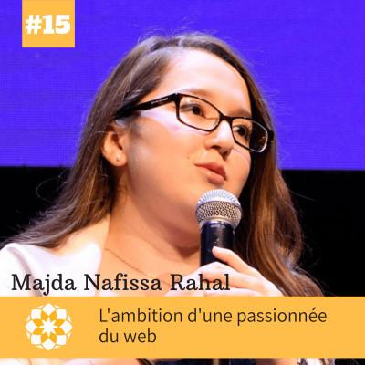 E#15 L'ambition d'une passionnée du web avec Majda Nafissa Rahal cover