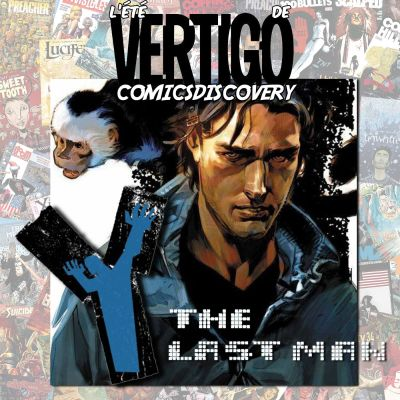 image ComicsDiscovery Vacances S02E02 : Y the last man