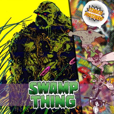 image ComicsDiscovery S03E40 : Swamp Things