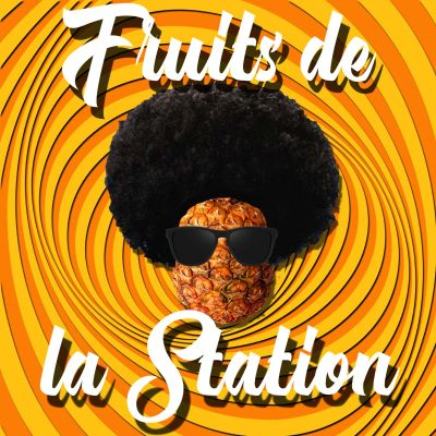 Fruits de la Station cover