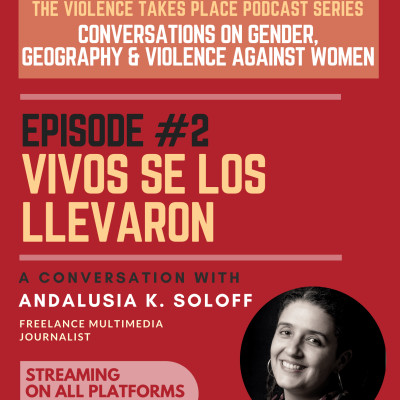 """Episode 2 - """"The Mothers of Ayotzinapa"""". A Conversation with Andalusia K. Soloff. cover"""
