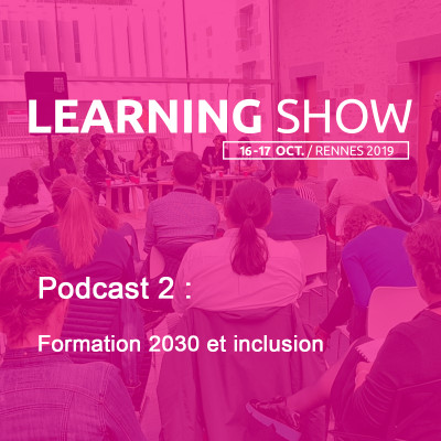 image Learning Show 2019 : formation 2030 et inclusion