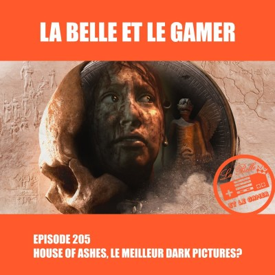 Episode 205: House of Ashes, le meilleur Dark Pictures? cover
