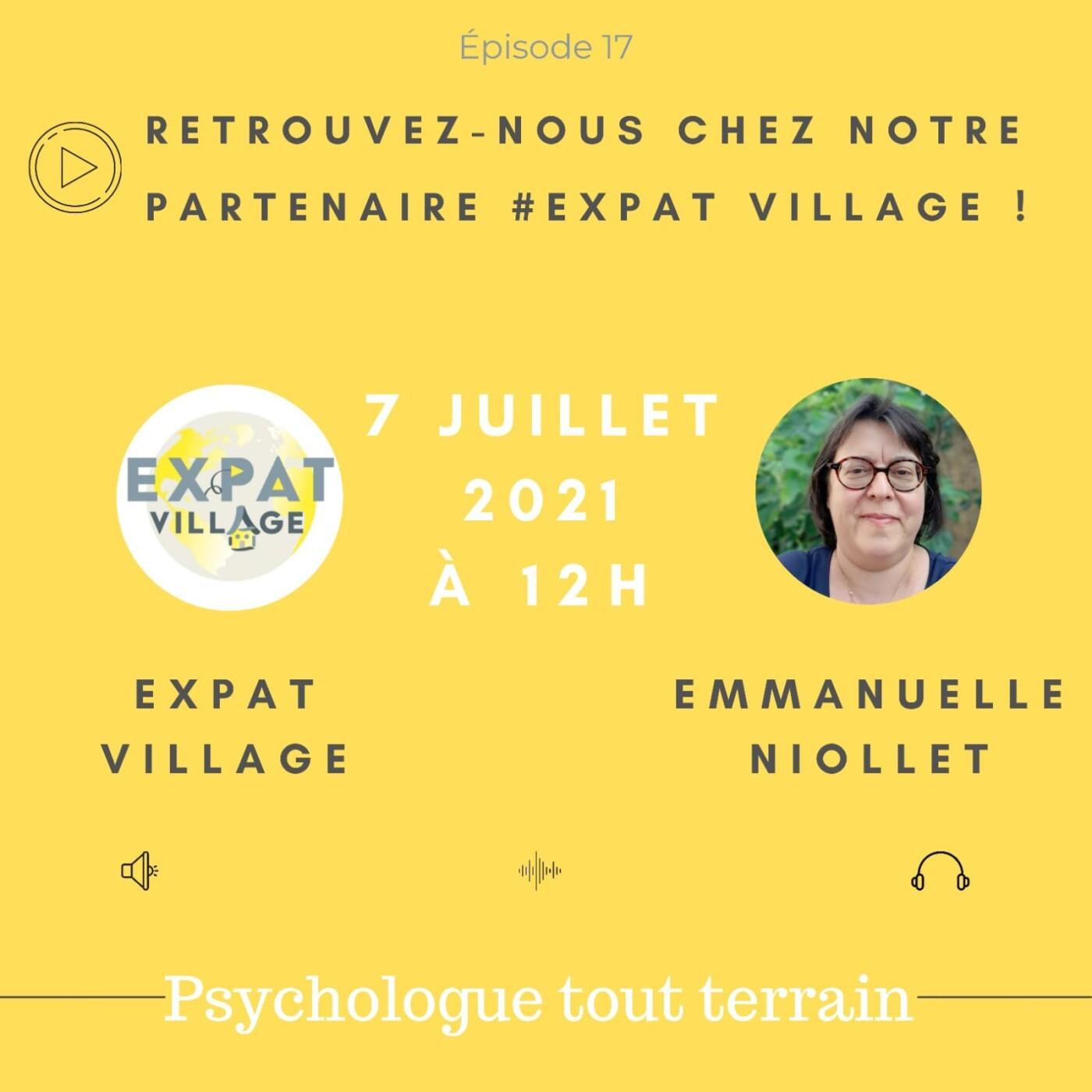 Emmanuelle est psychologue dans l'Expat-Village - 07 07 2021 - StereoChic Radio