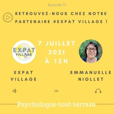 Emmanuelle est psychologue dans l'Expat-Village - 07 07 2021 - StereoChic Radio cover