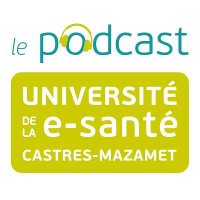 Le podcast de l'Université de la e-santé cover