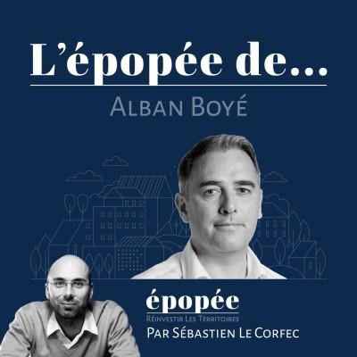 L'épopée d'Alban Boyé (Trecobat) par Sébastien Le Corfec (Epopée / West Web Valley) cover