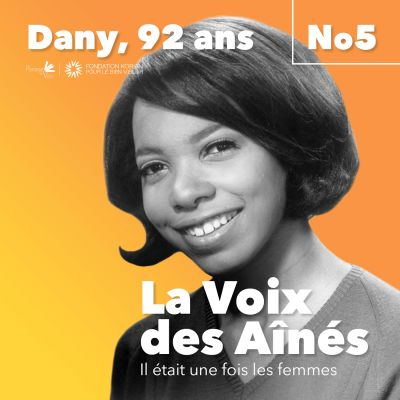 Episode 5 - Dany, 92 ans cover