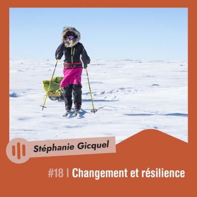 #18 | Stéphanie Gicquel - Changement et résilience cover