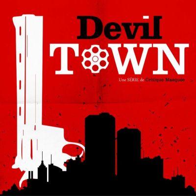 7 ici les sorties - Devil Town cover