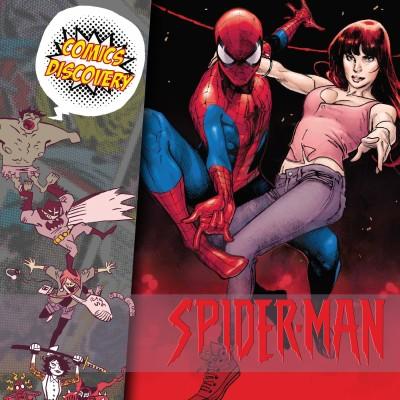 ComicsDiscovery S05E24: Spider-Man , de père en fils cover