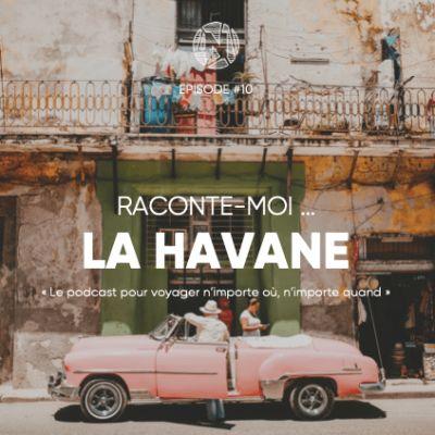 Raconte-moi ... La Havane à Cuba cover