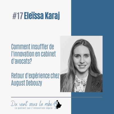 Eleïssa Karaj – Comment insuffler de l'innovation en cabinet d'avocats ?  Retour d'expérience chez August Debouzy cover