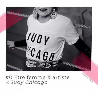#0 - Être femme & artiste avec Judy Chicago cover