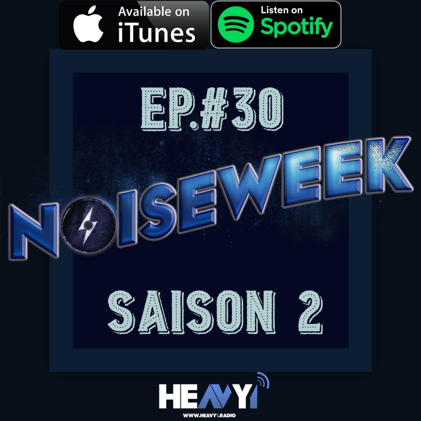 Noiseweek #30 Saison 2