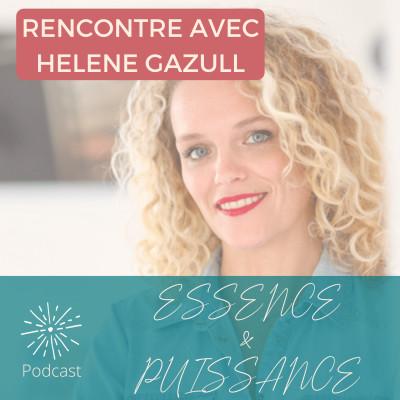 Rencontre avec Hélène Gazull - Communiquer avec authenticité pour plus de fun et de résultats cover