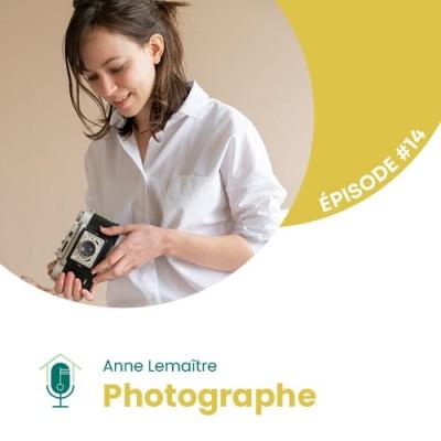#14 - Interview d'Experte avec Anne Lemaître : photographe métier cover