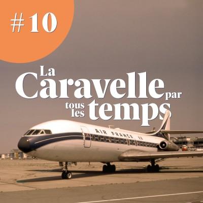 Thumbnail Image La Caravelle par tous les temps - Mémoire d'aerobuzz #10