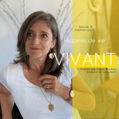 Épisode 15 - Delphine Letort : Histoires de vie cover