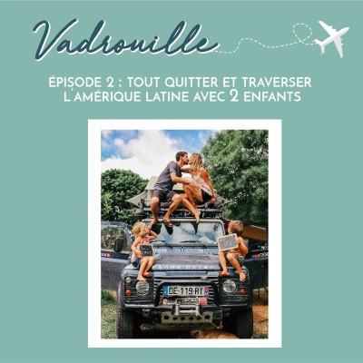 TOUT QUITTER POUR VOYAGER AVEC DEUX ENFANTS ! cover
