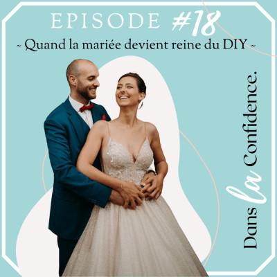 #18 - Quand la mariée devient reine du DIY cover