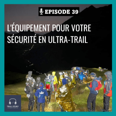 39. L'équipement indispensable pour votre sécurité en Ultra-Tra cover