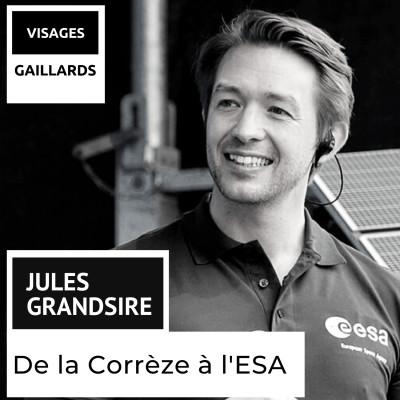 Jules Grandsire - Agence Spatiale Européenne - De la Corrèze à l'ESA cover