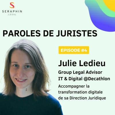 #4 - Julie Ledieu - Accompagner la transformation digitale de sa Direction Juridique cover