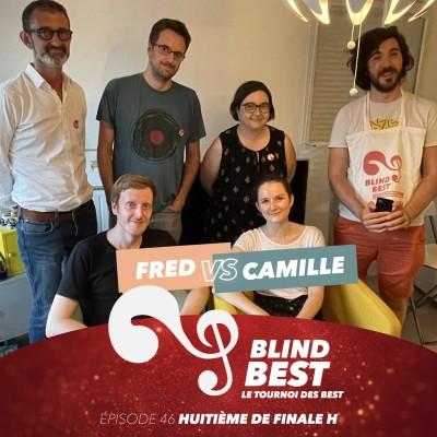 [n°46] Fred vs. Camille : léger différé, travail d'équipe et super, c'est l'été (huitième de finale H) cover