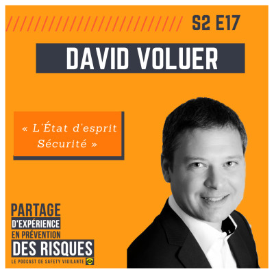 """S2E17 - David VOLUER - """"L'État d'Esprit Sécurité"""" cover"""