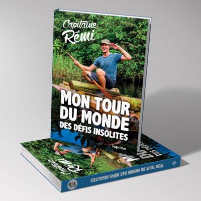 Capitaine Rémi présente son livre Mon tour du monde des défis insolites - 08 04 21 - StereoChic Radio cover