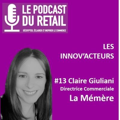 """#13 Claire Giuliani, La Mémère, LES INNOV'ACTEURS, """"l'alliance de l'ouvrier et de l'agriculteur"""" cover"""