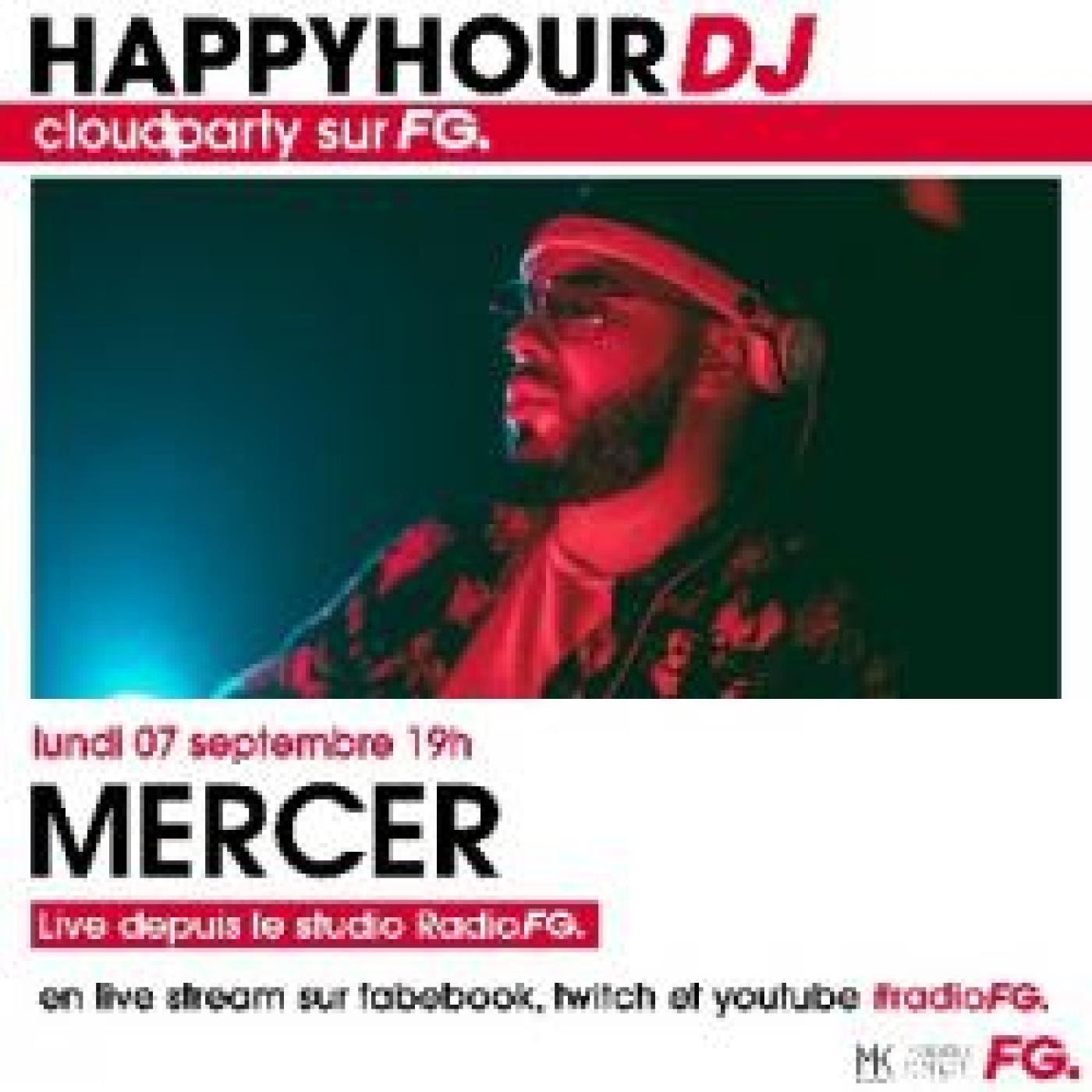 HAPPY HOUR DJ : MERCER