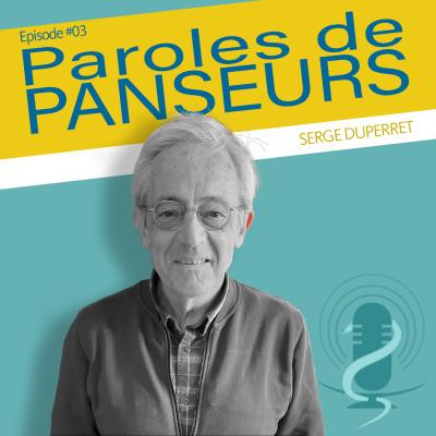 """Episode 3 - Serge Duperret """"Le don d'organe nécessite-t-il le contre-don ?"""" cover"""