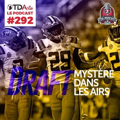 image TDA Podcast n°292 - Draft : mystère dans les airs !