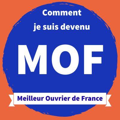 MOF - Comment  je suis devenu Meilleur Ouvrier de France cover
